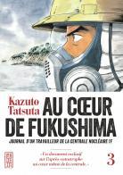Au coeur de Fukushima 3