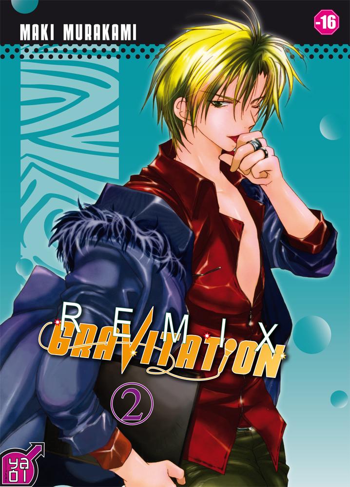 Gravitation remix Tome 2 - Maki Marakami