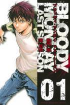 Bloody Monday - saison 3