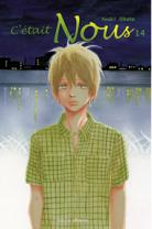 [ANIME/MANGA] C'était Nous (Bokura Ga Ita) C-etait-nous-manga-volume-14-simple-42418
