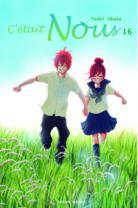 [ANIME/MANGA] C'était Nous (Bokura Ga Ita) C-etait-nous-manga-volume-16-simple-59443