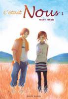 [ANIME/MANGA] C'était Nous (Bokura Ga Ita) C-tait-nous-manga-volume-1-simple-2950