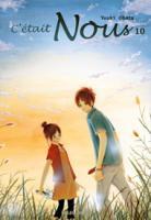 [ANIME/MANGA] C'était Nous (Bokura Ga Ita) C-tait-nous-manga-volume-10-simple-10037