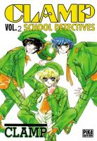 Vos acquisitions Manga/Animes/Goodies du mois (aout) - Page 4 Clamp-school-d-tectives-manga-volume-2-simple-524