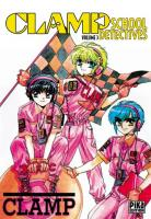 Vos acquisitions Manga/Animes/Goodies du mois (aout) - Page 4 Clamp-school-d-tectives-manga-volume-3-simple-584