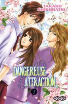 Dangereuse Attraction 5