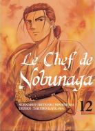 Le Chef de Nobunaga Le-chef-de-nobunaga-manga-volume-12-simple-257997