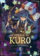 Vos achats d'otaku et vos achats ... d'otaku ! Le-voyage-de-kuro-manga-volume-5-simple-278339
