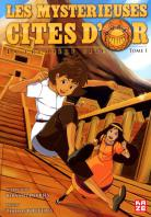 Global manga - Les Mystérieuses Cités d'Or
