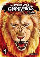 Manga - Les Royaumes Carnivores