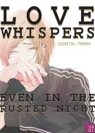 Manga - Love Whispers, even in the Rusted Night