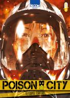 Vos acquisitions Manga/Animes/Goodies du mois (aout) - Page 5 Poison-city-manga-volume-1-simple-223209