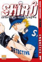 Manga - Shiro, Détective Catastrophe
