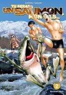 Tu seras un saumon, mon fils… 2