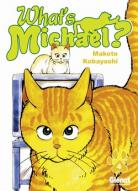 What's Michael ?! - Michael le chat qui danse T.4