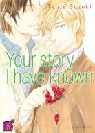 Manga - Your story I have known T.1